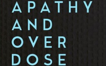 Apathy and Overdose
