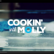 #CookinwithMolly